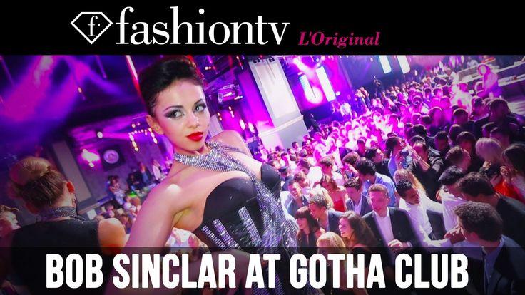 Bob Sinclar Party at Gotha Club, Cannes featuring Michel Adam | FashionTV