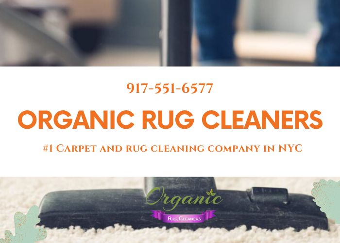 Are You Looking For Efficient And Affordable Carpet Cleaning Services In The New York City Area Call Organic Rug Cleaners Rug Cleaner Organic Rug Rug Cleaning