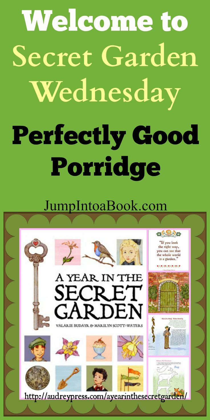 Secret Garden Wednesday: perfectly good porridge