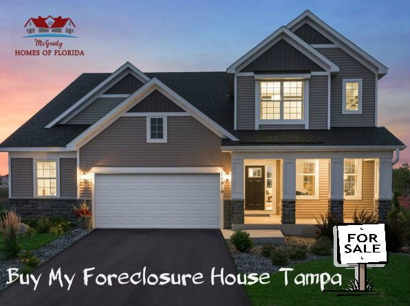 Did You Say Buy My Foreclosure House In Tampa Well We Not Only