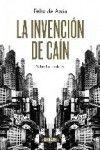 LA INVENCIÓN DE CAIN Autor: DE AZUA,FELIX