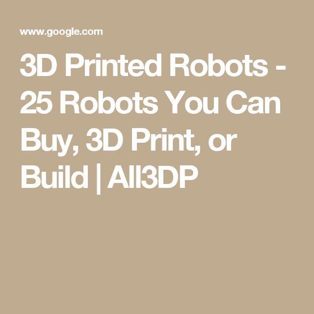 3D Printed Robots - 25 Robots You Can Buy, 3D Print, or Build | All3DP