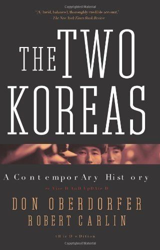 The two Koreas : a contemporary history / Don Oberdorfer and Robert Carlin