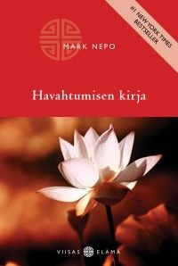 Mark Nepo: Havahtumisen kirja, Basam Books