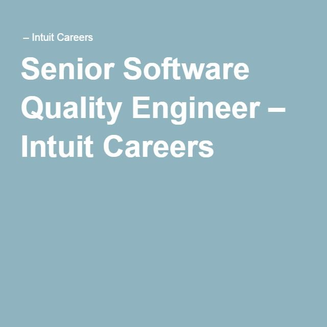 8 best Quality Engineering World at Intuit images on Pinterest - quality engineer job description