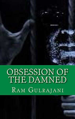 #ObsessionOfTheDamned  Obsession of the Damned: MDMBP II (Mental Dental (Murder by Proxy) Book 2 by Ram Gulrajani