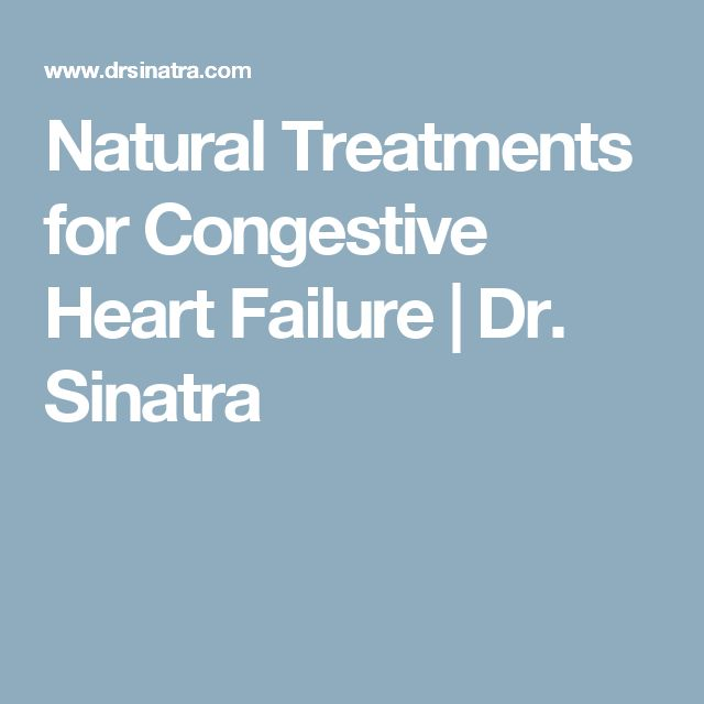 Natural Treatments for Congestive Heart Failure | Dr. Sinatra