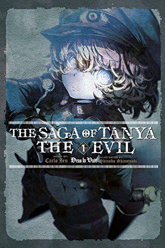 The Saga of Tanya the Evil Vol. 1 (light novel)