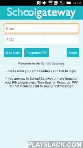 School Gateway  Android App - playslack.com ,  School Gateway is the fast, easy, low cost way for parents and schools to communicate. • Your school must have School Gateway before you can use this app.• You must turn on push notifications for the app to receive messages and updates from your school.• To register/login your school must have your email address and phone number on their schools system. If you can't log in please check these details are up-to-date at your school.• Your app will…