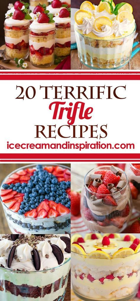These 20 Terrific Trifle Recipes will give you the perfect, easy dessert for any occasion! From chocolate, to lemon, to mint, raspberry and every flavor in between, there's something here everyone will love! Easy dessert recipes, easy trifle recipes