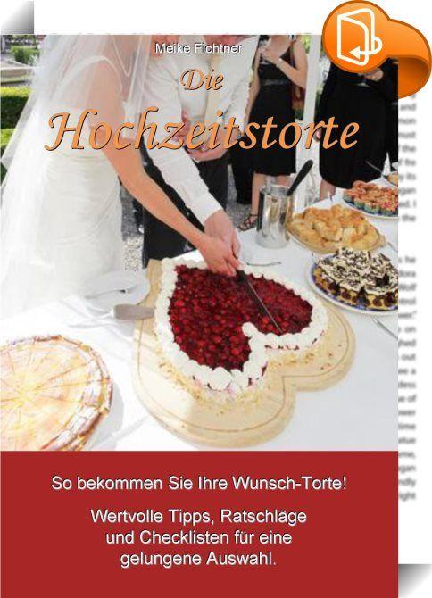 Die Hochzeitstorte    :  Die Hochzeitstorte spielt bei jeder Hochzeit eine wichtige Rolle. Das Anschneiden der Torte durch das Brautpaar ist eines der Höhepunkte der Hochzeitsfeier. Und viele Gäste sind schon lange vor der Feier darauf gespannt, wie die Torte aussehen wird. Damit das Brautpaar und die Hochzeitsgäste sich am Anblick und auch am Geschmack der Torte erfreuen können, ist es umso wichtiger, bei der Komposition und bei der Herstellung der Torte keine Fehler zu machen. Mit di...