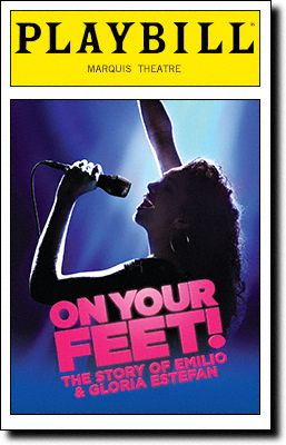 On Your Feet! Playbill Covers on Broadway - Information, Cast, Crew, Synopsis and Photos - Playbill Vault