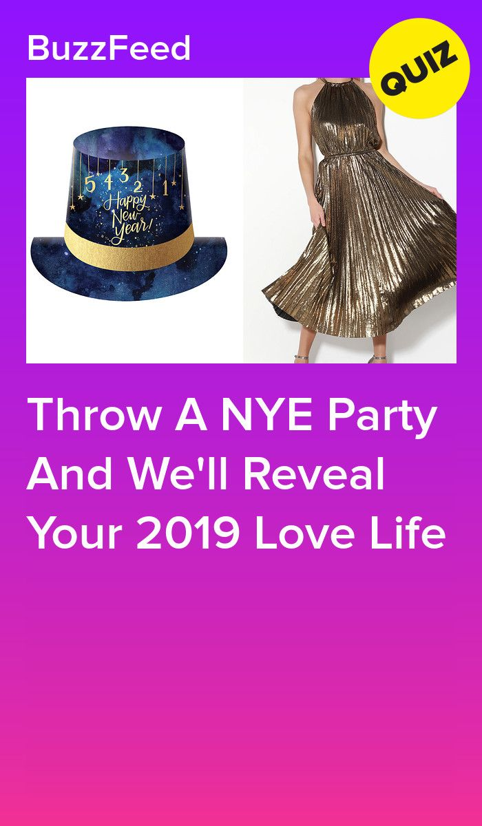 Throw A NYE Party And We'll Reveal Your 2019 Love Life