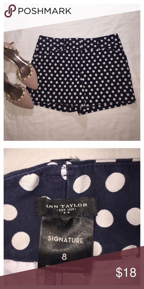 Ann Taylor short polka dots Ann Taylor short polka dots clean inside and out good condition Ann Taylor Shorts