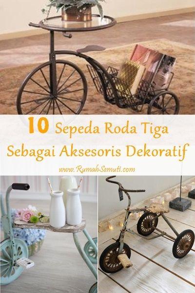 Gunakan Sepeda Roda Tiga untuk Mendekorasi Rumah