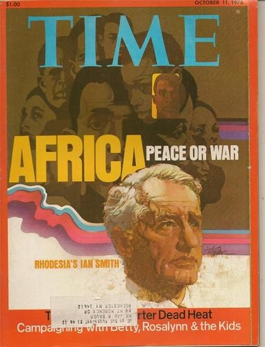 TIME MAGAZINE ~OCTOBER 11 1976 10/11/76 AFRICA PEACE OR WAR Rhodesia's IAN SMITH