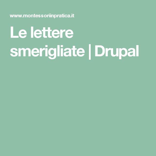 Le lettere smerigliate | Drupal