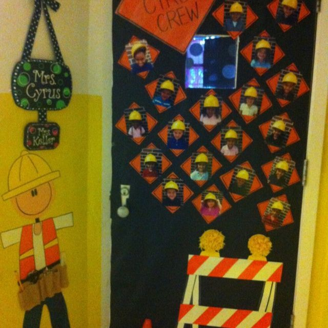Construction Theme Classroom | Construction themed classroom door decorations | Classroom time