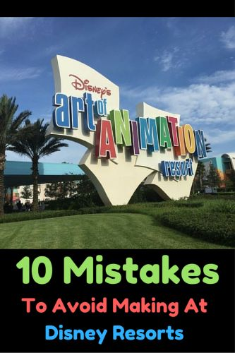 10 Mistakes To Avoid Making At Disney Resorts - Couponing to Disney