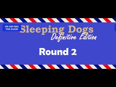 [3:57]Zodiac tournament round 2 - Sleeping Dogs: Definitive Edition