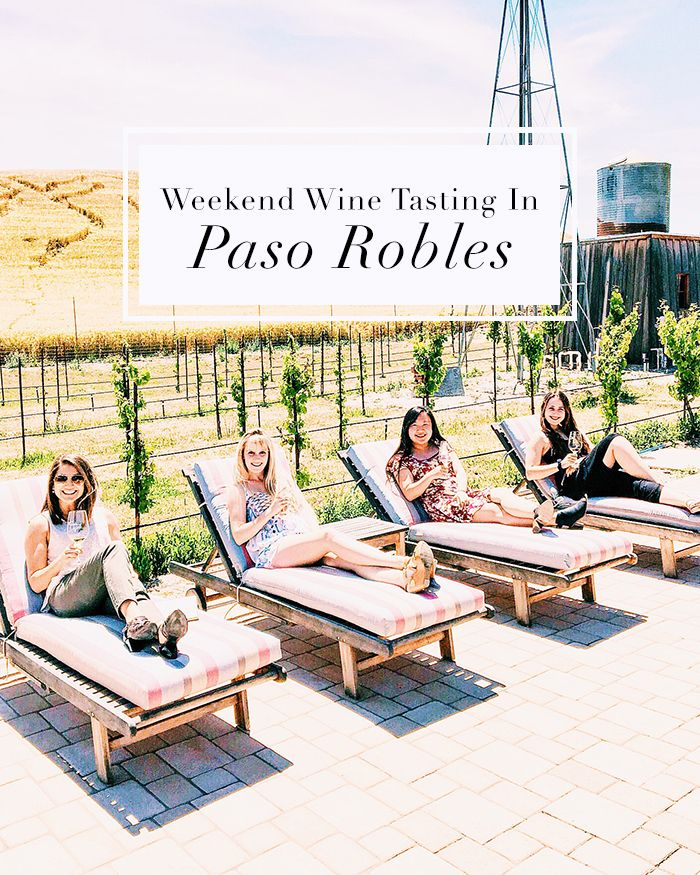The best wineries in Paso Robles