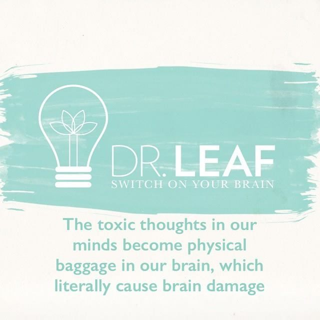 Dr. Caroline Leaf - But remember, the brain has plasticity and can be healed.