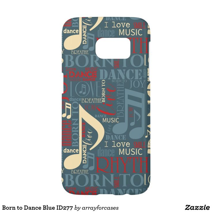 Born to Dance Blue Samsung Galaxy S7 Case Is dancing your passion? This cool case with a word cloud design says it all. Some of the words, interspersed with musical notes, are: breathe, live, love, dance, rhythm and born to dance. This version features warm shades of red, soft yellow and blue on the background color of your choice. Search ID277 to see additional color options and matching products with this design