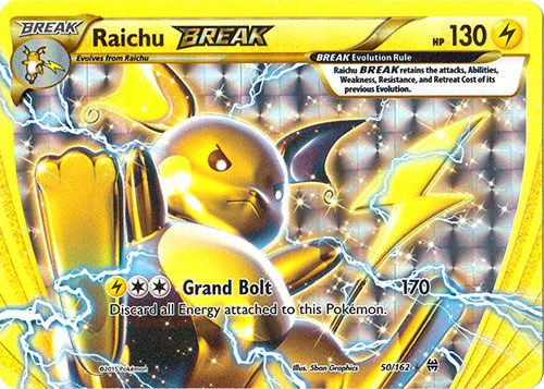 $1.99 - Set: BREAKthrough, Card Number: 50/162, Rarity: Rare BREAK, Illustrator: 5ban Graphics, Retreat Cost: , Weakness: , HP: 130, Stage: Break, Card Type: Lightning, Resistance: , Name: Raichu-BREAK, Finish: Regular, Attack #1: LCC Grand Bolt (170) Discard all Energy attached to this Pokemon, Attack #2: , Attack #3: , Card Text: , Edition: , Manufacturer: The Pokemon Company, Ability: ,