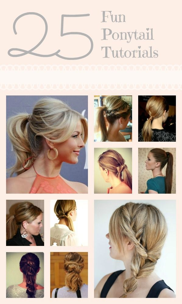 25 great ponytail tutorials, fabulosos tutoriales fáciles y modernos!