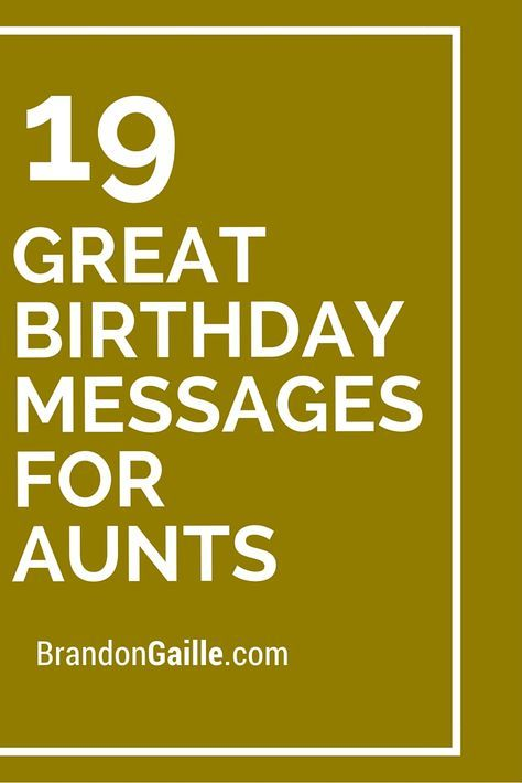 19 Great Birthday Messages for Aunts