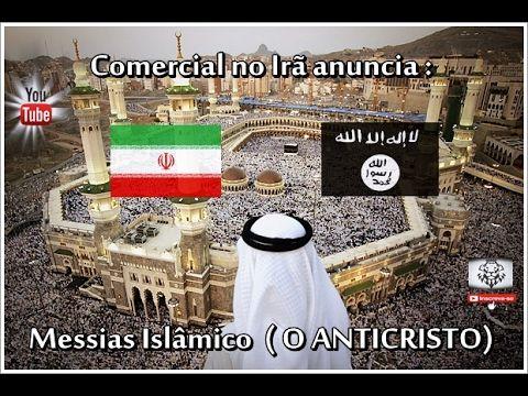 Comercial no Irã anuncia ; Messias Islâmico  [ O ANTICRISTO ]