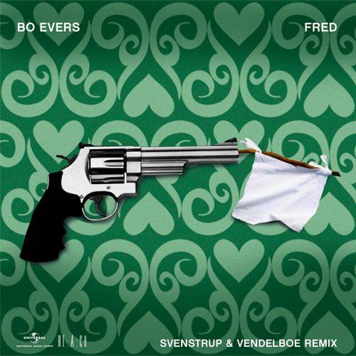 Bo Evers | Fred | Svenstrup & Vedelboe Remix