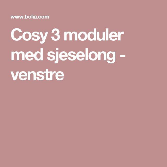 Cosy 3 moduler med sjeselong - venstre