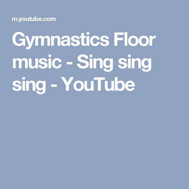 Gymnastics Floor music - Sing sing sing - YouTube