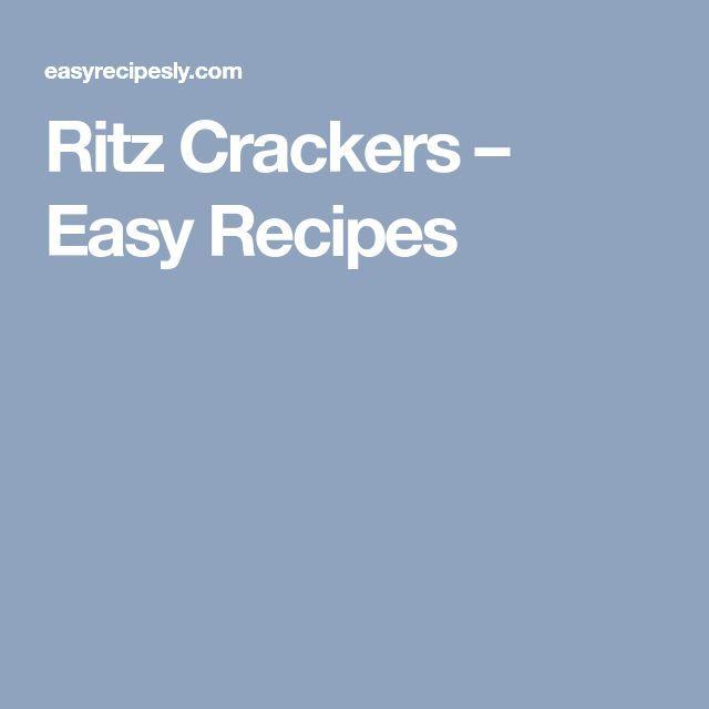 Ritz Crackers – Easy Recipes – #crackers #Easy #…