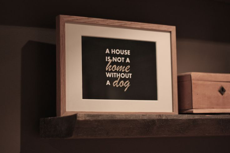 A house is not a home without a dog. Picture frame, home decor.