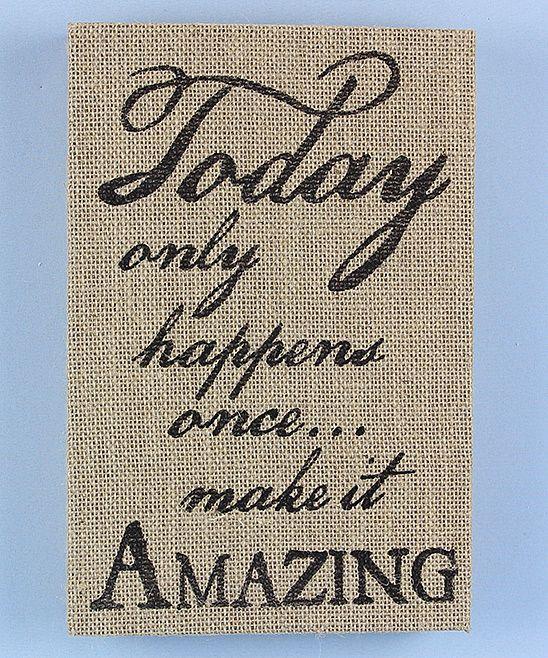 'Make it Amazing' Burlap Box Sign | zulily