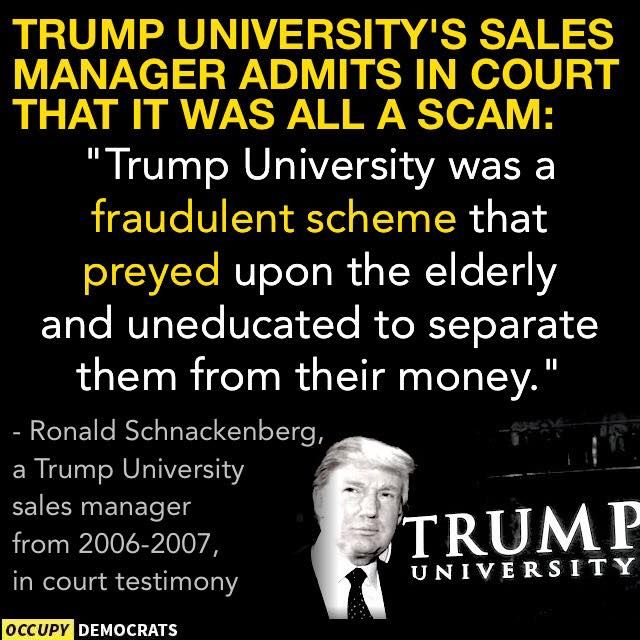 "Trump University's sales manager admits in court that it was all a scam: ""Trump University was a fraudulent scheme that preyed upon the elderly & uneducated to separate them for their money."""