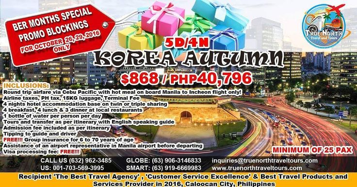 5D4N Autumn in Korea, P40,796 ($868)/person, Airfare + lodging + group insurance, see details. BOOK NOW!