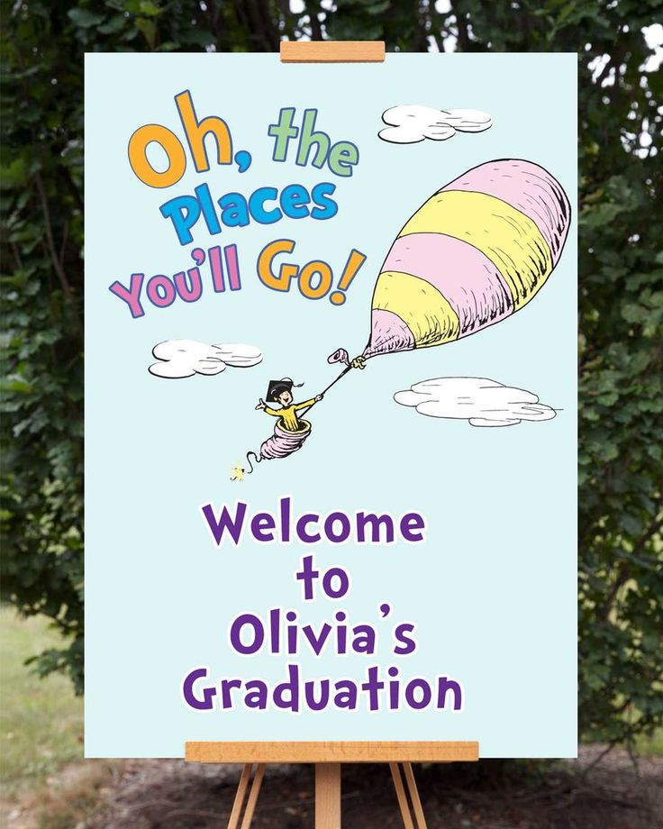 Oh The Places You'll Go Graduation Welcome Sign