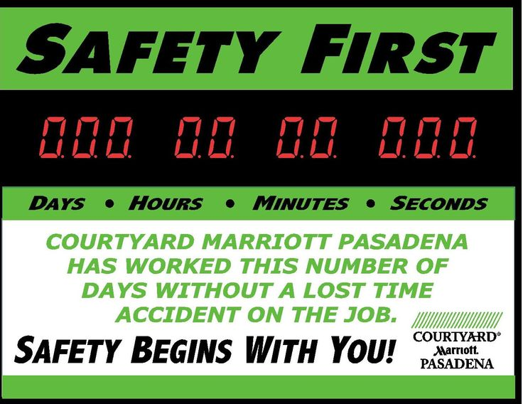 Courtyard Marriott in Old Pasadena promoting accident free workplace