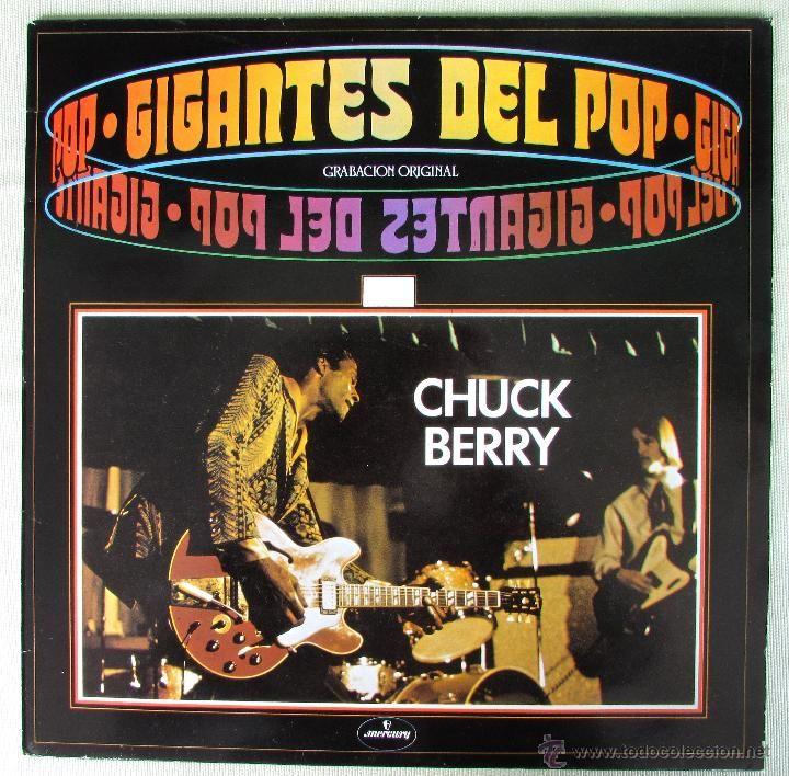 CHUCK BERRY. GIGANTES DEL POP - LP - 1981. EDICIÓN ESPAÑOLA. MERCURY (Música - Discos - LP Vinilo - Rock & Roll)