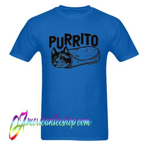 Purrito Mexican Food T Shirt