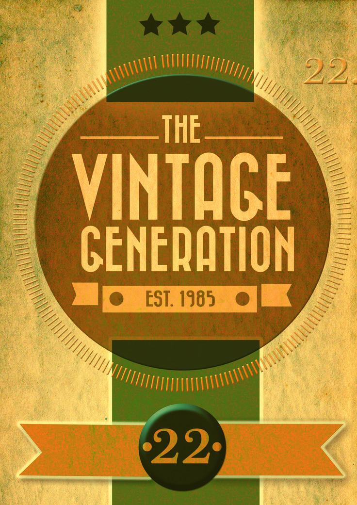 Vintage Generation design. | Vintage & Retro Designs | Pinterest ...