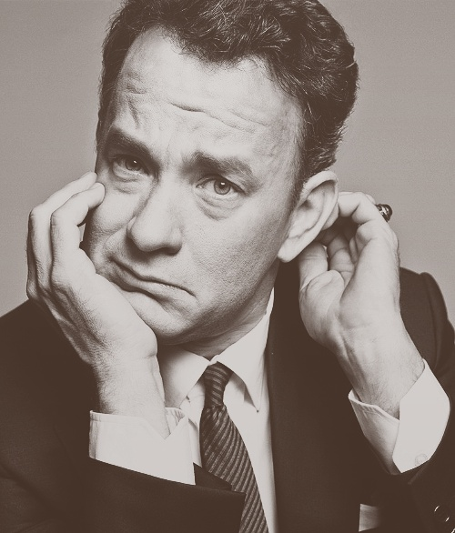 Tom Hanks. I love this man! So talented!!!