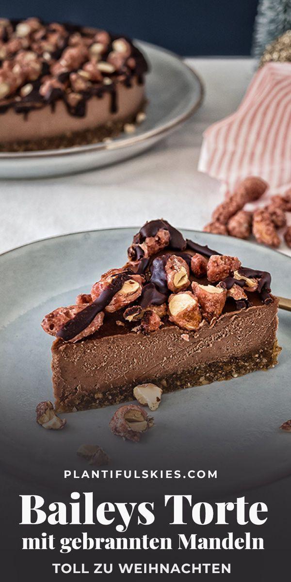 Vegane Baileystorte Mit Gebrannten Mandeln Rezept Kuchen Ohne Backen Schnelle Kuchen Backen Schokoladenkuchen Rezept
