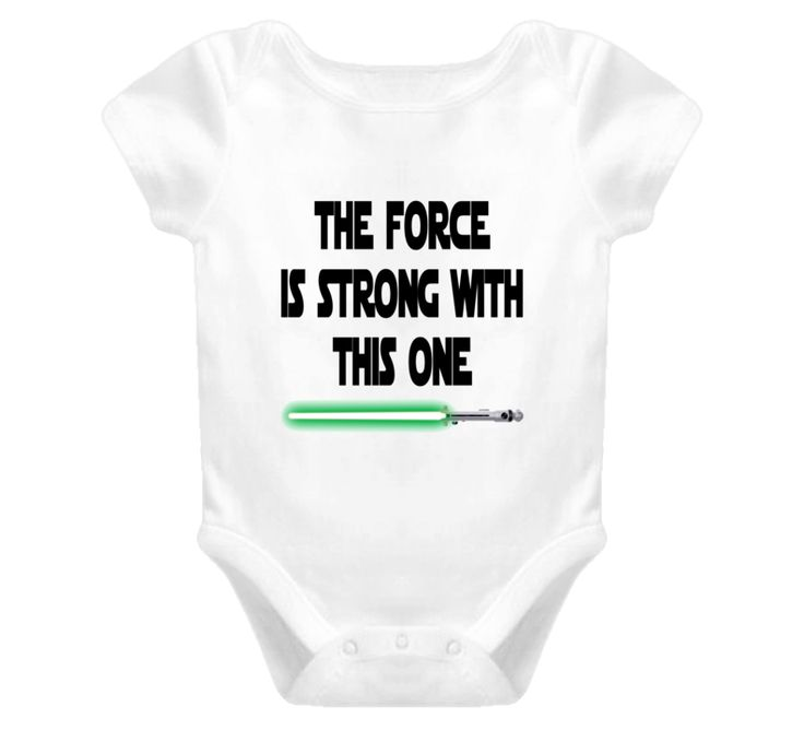 Star Wars The force is strong Baby One Piece