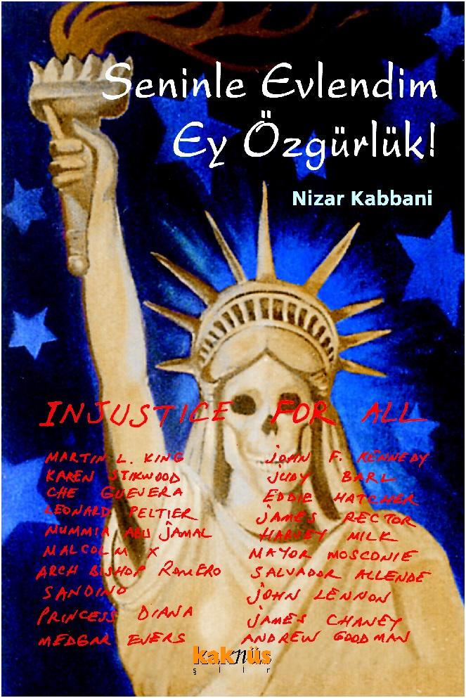 Seninle Evlendim Ey Özgürlük http://www.kaknus.com.tr/new/index.php?q=tr/node/541