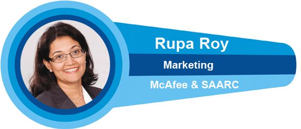 Rupa Roy, Head – Marketing, McAfee India and SAARC, McAfee part of Intel Security McAfee is uniquely positioned as the strongest pure-play security technology brand with broadest solutions spectrum across multiple threat vectors. To deliver this vision, we are collaborated with the power of the Intel brand, which makes our customers even more confident when they purchase a McAfee product. . ...Go FOr More Details--->http://mybrandbook.co.in/best-brand-managers-Rupa-Roy.html