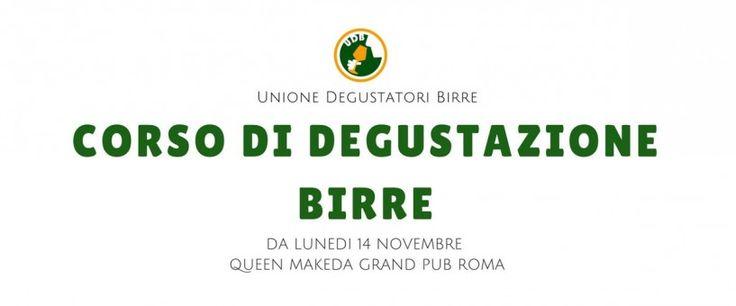 Unione Degustatori Birre organizza un corsa da degustatore a Roma - Le Strade della Birra, il magazine sul mondo della birra artigianale in Italia